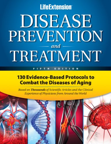 9780965877787: Life Extension Disease Prevention and Treatment: 130 Evidence-based Protocols to Combat the Diseases of Aging