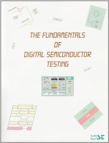 9780965879705: Fundamentals of Digital Semiconductor Testing(Version 4.0)