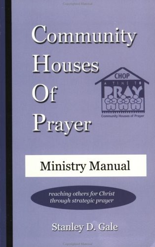 9780965880497: Community Houses of Prayer: Ministry Manual