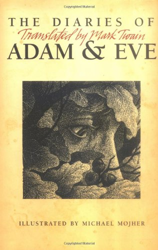 9780965881197: The Diaries of Adam & Eve: Translated by Mark Twain