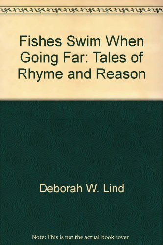 9780965886208: Fishes Swim When Going Far: Tales of Rhyme and Reason