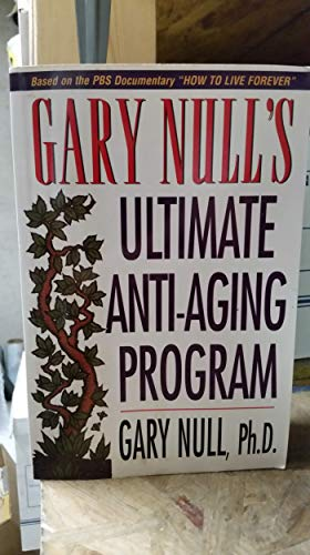 Gary Nulls Ultimate Anti Aging Program (096588709X) by Null, Gary