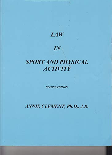 9780965887410: Law in Sport and Physical Activity