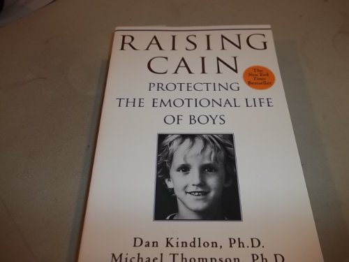 9780965887663: Raising Cain: Protecting the Emotional Life of Boys (A Living Planet Book)