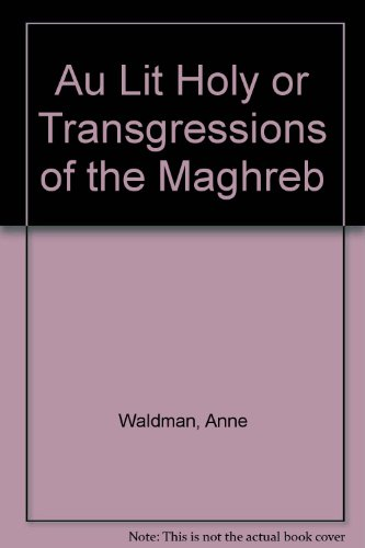 9780965887724: Au Lit Holy or Transgressions of the Maghreb