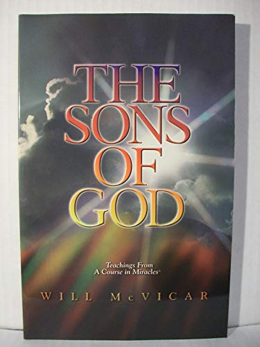 The Sons of God: Teachings from a: McVicar, Will