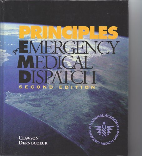 9780965889018: Principles of emergency medical dispatch