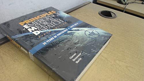 9780965889025: Principles of Medical Dispatch - Third Edition