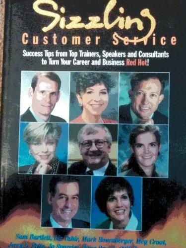 9780965889346: Sizzling Customer Service