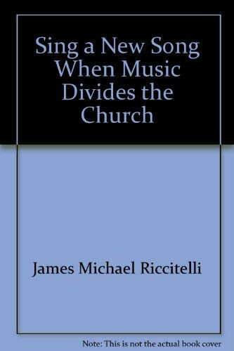 9780965890007: Sing a new song: When music divides the church