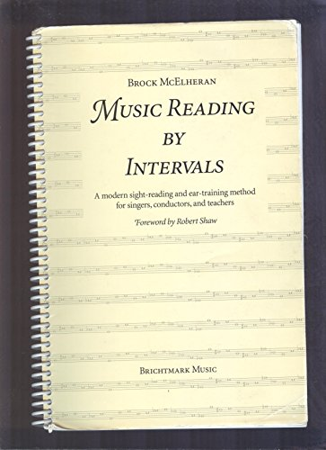 9780965891004: Music Reading by Intervals: A Modern Sight-reading and Ear-training Method for Singers,Conductors and Teachers