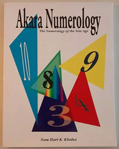 9780965892322: Akara Numerology: The Numerology of the New Age