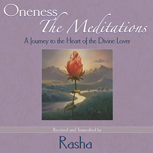 9780965900379: Oneness The Meditations:A Journey to the Heart of the Divine Lover