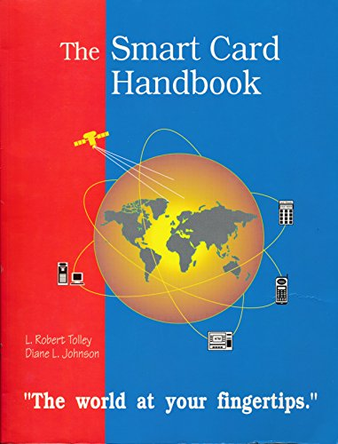 9780965901604: The Smart Card Handbook : Putting The World At Your Fingertips