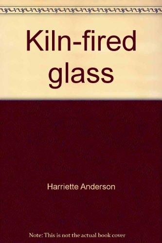 9780965904100: Kiln-fired glass