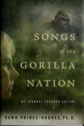 9780965904155: Songs Of The Gorilla Nation - My Journey Through Autism