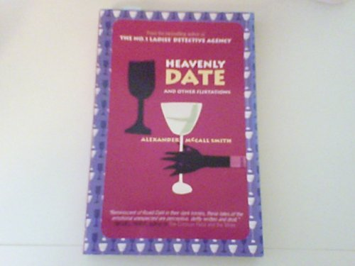 9780965904421: Heavenly Date and Other Flirtations