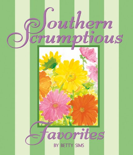9780965905329: Southern Scrumptious Favorites