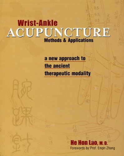 9780965906005: Wrist-Ankle Acupuncture: Methods and Applications