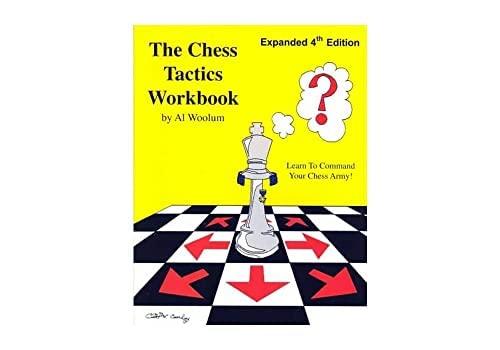 The Chess Tactics Workbook: Woolum, Al