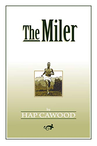 9780965907514: The Miler