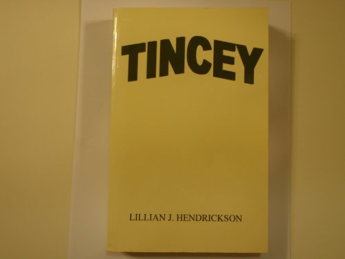 9780965908702: Tincey
