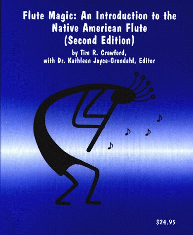 9780965911016: Flute Magic: An Introduction to the Native American Flute
