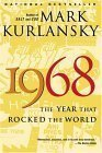 9780965911146: 1968 The Year That Rocked The World