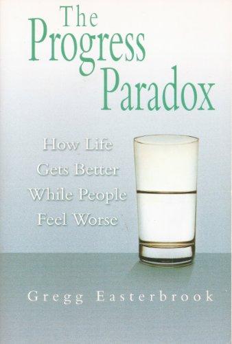 9780965911832: The Progress Paradox