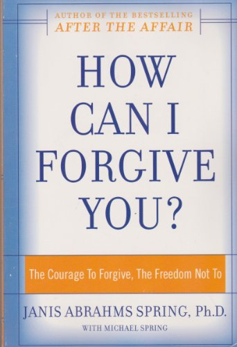 9780965913669: How Can I Forgive You?