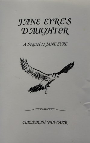 Jane Eyre's Daughter: Newark, Elizabeth