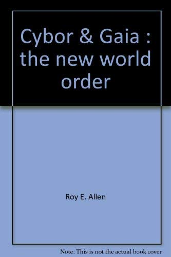 9780965915809: Cybor & Gaia: The new world order