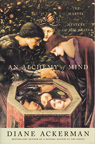 9780965915946: An Alchemy Of Mind - The Marvel And Mystery Of The Brain