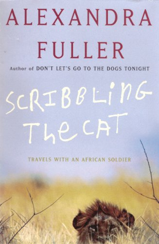 9780965916264: Scribbling the Cat: Travels with an African Soldier