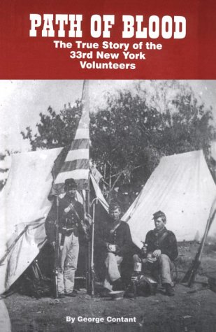 9780965917704: Path of Blood: The True Story of the 33rd New York Volunteers