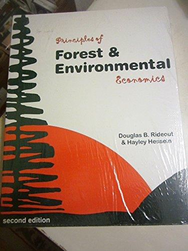 9780965918312: Principles of Forest & Environmental Economics