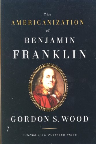 9780965918756: THE AMERICANIZATION OF BENJAMIN FRANKLIN