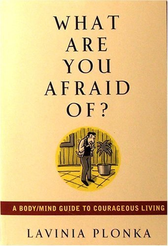 9780965918923: What Are You Afraid Of