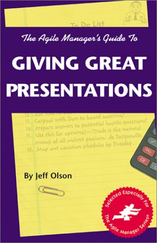 The Agile Manager's Guide to Giving Great: Olson, Jeff