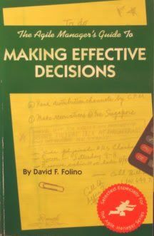 The Agile Manager's Guide to Making Effective Decisions (The Agile Manager Series): Folino, ...