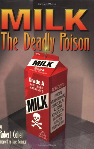 9780965919616: MILK: The Deadly Poison