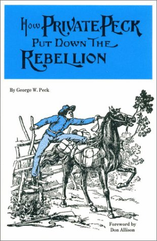 9780965920124: How Private Peck Put Down the Rebellion