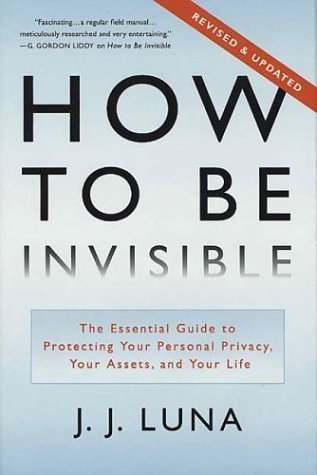 9780965920520: How To Be Invisible