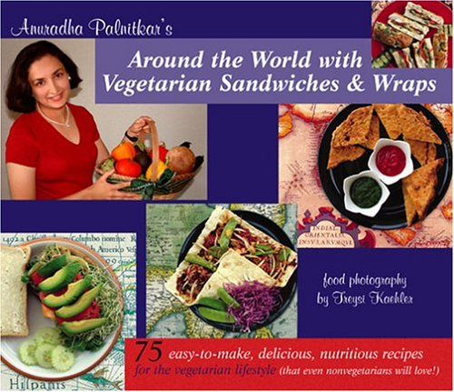 9780965922258: Around the World with Vegetarian Sandwiches and Wraps