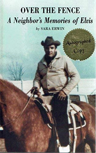 9780965926508: Over The Fence: A Neighbor's Memories of Elvis