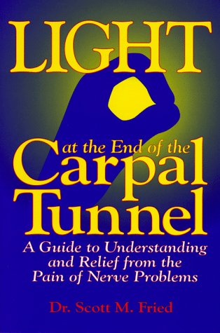 9780965926751: Light at the End of the Carpal Tunnel