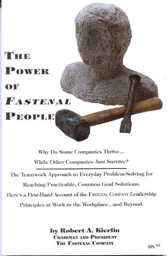 9780965927000: The power of Fastenal people