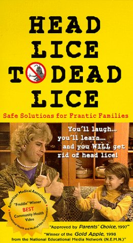9780965929509: Head Lice to Dead Lice: Safe Solutions for Frantic Families [VHS]