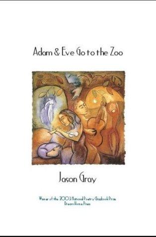 9780965930772: Adam & Eve Go to the Zoo