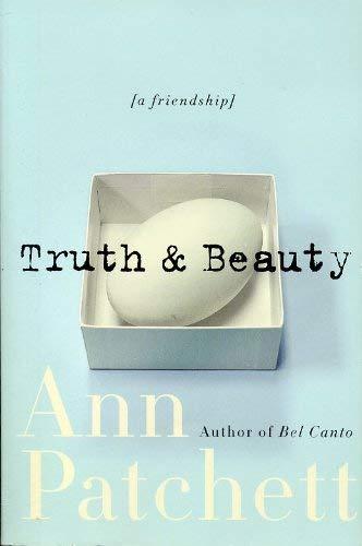 9780965931090: Truth & Beauty . [Taschenbuch] by Patchett, Ann.